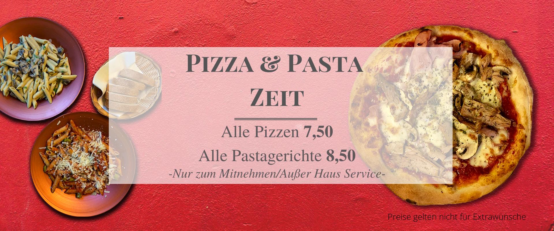 Jetzt Pizza- & Pasta-Zeit - Außer Haus Angebot
